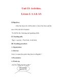 Giáo án Anh văn lớp 7 : Tên bài dạy : Unit 13: Activities. Lesson 2. A 4 & A5.