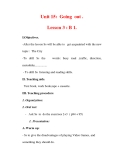 Giáo án Anh văn lớp 7 : Tên bài dạy : Unit 15: Going out . Lesson 3 : B 1.