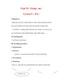 Giáo án Anh văn lớp 7 : Tên bài dạy : Unit 15: Going out . Lesson 5 : B 4 .
