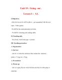 Giáo án Anh văn lớp 7 : Tên bài dạy : Unit 15: Going out . Lesson 1 : A1.