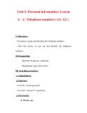Giáo án Anh văn lớp 7 : Tên bài dạy : Unit 2: Personal information. Lesson 1: A- Telephone numbers (A1, A2 ).