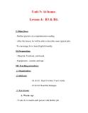 Giáo án Anh văn lớp 7 : Tên bài dạy : Unit 3: At home. Lesson 4: B3 & B4.