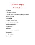 Giáo án Anh văn lớp 7 : Tên bài dạy : Unit 5: Work and play. Lesson 4: B1-2.