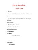 Giáo án Anh văn lớp 7 : Tên bài dạy : Unit 6: After school. Lesson 1: A1.