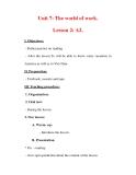 Giáo án Anh văn lớp 7 : Tên bài dạy : Unit 7: The world of work. Lesson 2: A2.