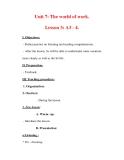 Giáo án Anh văn lớp 7 : Tên bài dạy : Unit 7: The world of work. Lesson 3: A3 - 4.