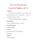 Giáo án Anh văn lớp 7 : Tên bài dạy : Unit 9 : At home and away. Lesson 4: B- Neighbors. (B1 – 2)