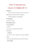 Giáo án Anh văn lớp 7 : Tên bài dạy : Unit 9 : At home and away. Lesson 5: B. Neighbors (B3 – 4)
