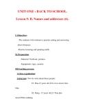 Giáo án Anh văn lớp 7 : Tên bài dạy : UNIT ONE : BACK TO SCHOOL. Lesson 5: B. Names and addresses (6).