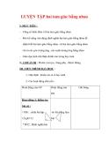 Giáo án môn Toán lớp 7 : Tên bài dạy : LUYỆN TẬP hai tam giác bằng nhau