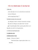 Giáo án môn Toán lớp 7 : Tên bài dạy : Số vô tỉ. KháI niệm về căn bậc hai