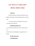 Giáo án Công nghệ lớp 7 : Tên bài dạy : TÁC DỤNG CỦA PHÂN BÓN TRONG TRỒNG TRỌT