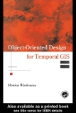 .Object-Oriented Design for Temporal GIS Phần 1