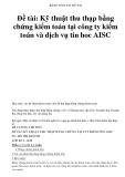 BẢNG TÓM TẮT ĐỀ TÀI  Đề tài: Kỹ thuật thu thạp bằng chứng kiểm toán tại công ty kiểm toán và dịch vụ tin hoc AISC