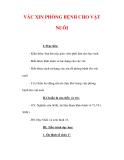 Giáo án Công nghệ lớp 7 : Tên bài dạy : VÁC XIN PHÒNG BỆNH CHO VẬT NUÔI