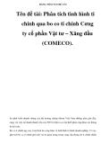 BẢNG TÓM TẮT ĐỀ TÀI  Tên đề tài: Phân tích tình hình ti chính qua bo co ti chính Cơng ty cổ phần Vật tư – Xăng dầu (COMECO).