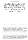 BẢNG TÓM TẮT ĐỀ TÀI  Tên đề tài : Kế Tóan Tài Sản Cố Định –Nguồn Vốn Kinh Doanh – Phân Phối Lợi Nhuận Giữa Tổng Công Ty Du Lịch Sài Gòn Và Các Đơn Vị Phụ Thuộc