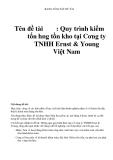 BẢNG TÓM TẮT ĐỀ TÀI  Tên đề tài : Quy trình kiểm tốn hàng tồn kho tại Công ty TNHH Ernst & Young Việt Nam