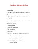 Giáo án Mỹ thuật lớp 7 : Tên bài dạy : Tạo dáng và trang trí lọ hoa