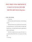 Giáo án Địa lý 9:  PHÁT TRIỂN TỔNG HỢP KINH TẾ VÀ BẢO VỆ TÀI NGUYÊN MÔI TRƯỜNG BIỂN-ĐẢO (Tiếp theo)