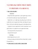 Giáo án Địa lý lớp 9 : Tên bài dạy : VAI TRÒ, ĐẶC ĐIỂM PHÁT TRIỂN VÀ PHÂN BỐ CỦA DỊCH VỤ