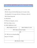 Giáo án Hình Học lớp 8: CÁC TRƯỜNG HỢP ĐỒNG DẠNG CỦA TAM GIÁC VUÔNG