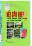 Kết cấu thép công trình dân dụng và công nghiệp tâp 2 part 1