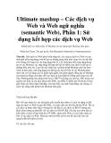 Ultimate mashup – Các dịch vụ Web và Web ngữ nghĩa (semantic Web), Phần 1