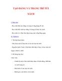 Giáo án Mỹ thuật lớp 9 : Tên bài dạy : TẠO DÁNG VÀ TRANG TRÍ TÚI XÁCH