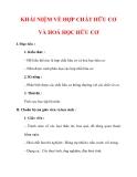 Giáo án Hóa học lớp 9 : Tên bài dạy : KHÁI NIỆM VỀ HỢP CHẤT HỮU CƠ VÀ HOÁ HỌC HỮU CƠ