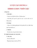 Giáo án Hóa học lớp 9 : Tên bài dạy : LUYỆN TẬP CHƯƠNG 4 HIĐROCACBON. NHIÊN LIỆU