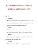 Giáo án Hóa học lớp 9 : Tên bài dạy : SỰ ĂN MÒN KIM LOẠI VÀ BẢO VỆ KIM LOẠI KHÔNG BỊ ĂN MÒN