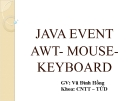 JAVA EVENT AWT- MOUSEKEYBOARD