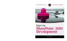Wrox Beginning SharePoint 2010 Development phần 1