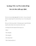 Áp dụng VBA vào Pivot table để lập báo cáo theo mẫu quy định