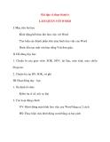 Giáo án Tin Học lớp 10: Bài tập và thực hành 6 LÀM QUEN VỚI WORD
