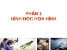 Bài giảng đồ họa kỹ thuật I - PHẦN 1 HÌNH HỌC HỌA HÌNH