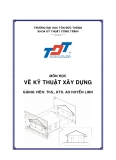 Bài giảng vẽ kỹ thuật xây dựng - Trường Đại học Tôn Đức Thắng