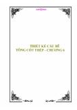 BÀI GIẢNG THIẾT KẾ CẦU BÊ TÔNG CỐT THÉP - CHƯƠNG 6