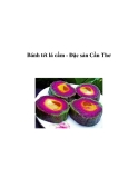 Bánh tét lá cẩm - Đặc sản Cần Thơ