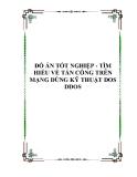 ĐỒ ÁN TỐT NGHIỆP - TÌM HIỂU VỀ TẤN CÔNG TRÊN MẠNG DÙNG KỸ THUẬT DOS DDOS