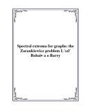 Spectral extrema for graphs: the Zarankiewicz problem L´szl´ Babai∗ a o Barry