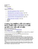 Chương VII. ĐƯỜNG LỐI XÂY DỰNG PHÁT TRIỂN NỀN VĂN HOÁ VÀ GIẢI QUYẾT CÁC VẤN ĐỀ XÃ HỘI