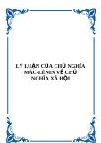 LÝ LUẬN CỦA CHỦ NGHĨA MÁC-LÊNIN VỀ CHỦ NGHĨA XÃ HỘI