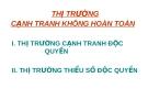 CHƯƠNG 7 THỊ TRƯỜNG CẠNH TRANH KHÔNG HOÀN TOÀN
