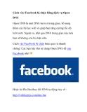 Cách vào Facebook bị chặn bằng dịch vụ Open DNS