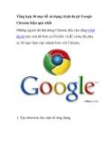 Tổng hợp 30 mẹo để sử dụng trình duyệt Google Chrome hiệu quả nhất