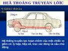 Hệ thống truyền lực ô tô