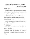 Tiết 29 -30. DÒNG ĐIỆN TRONG CHẤT KHÍ