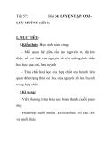 Tiết 57:  Bài 34: LUYỆN TẬP: OXI -  LƯU HUỲNH (tiết 1)